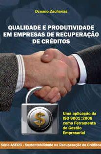 Qualidade e Produtividade em Empresas de Recuperação de Créditos