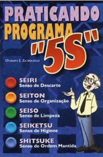 Praticando o Programa 5S
